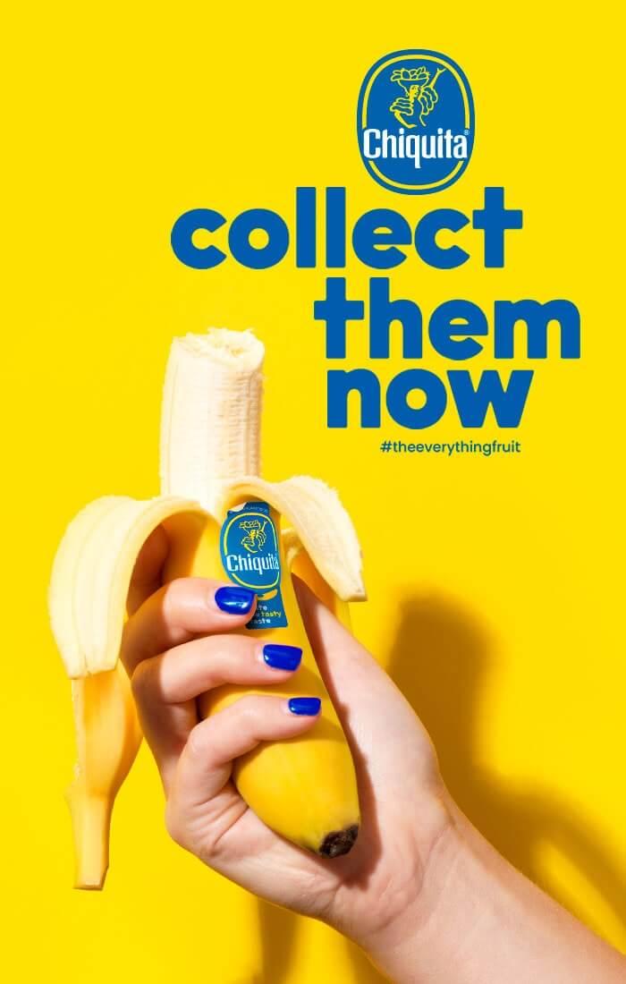 Collect them now Chiquita banana